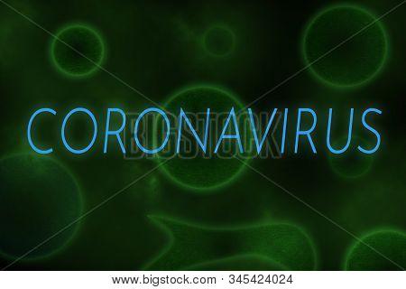 Illustrative Example Of New Chinese Coronavirus Written On Virus Like Green Background