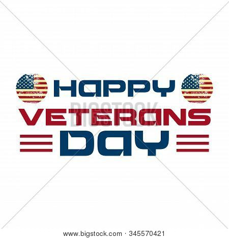 Happy Veterans Day Text Vintage Style Background. Vintage Background For Veterans Day With Star And