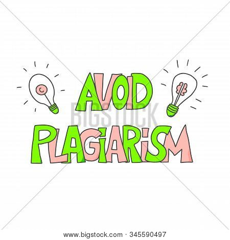 Avoid Plagiarism Hand Drawn Text Isolated On White Background. Intellectual Property Lettering. Vect