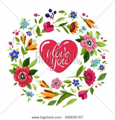Happy Valentines Day Card. Red Heart In Floral Frame. Red Heart With Elegant Lettering I Love You On