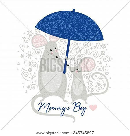 Mouse Mother And Mouse Baby Boy Cute With Umbrella. Mommys Boy. Can Be Used For T-shirt Print, Kids