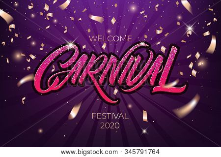 Colorful, Vibrant Carnival Poster. Greeting Card Festival Of Music And Dance. Vector Background For