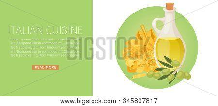 Pasta Italian Cuisine With Different Types Fusilli, Spaghetti, Ravioli And Olive Oil Web Banner Vect