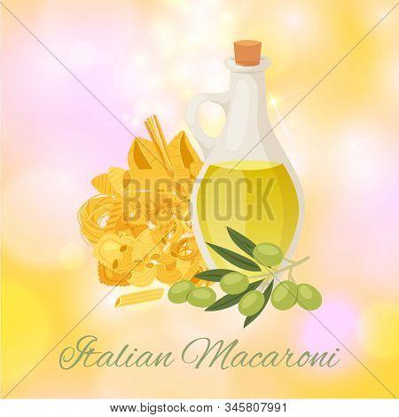 Italian Macaroni With Different Types Of Pasta, Spaghetti, Ravioli And Olive Oil Poster Vector Illus