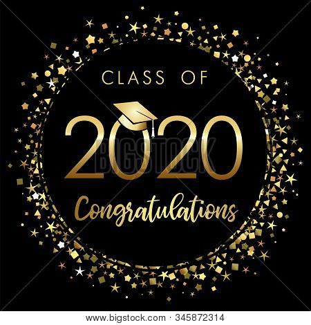 Class Of 2020 Year Graduation Banner, Awards Concept. Shining Sign, Happy Holiday Invitation Card, G