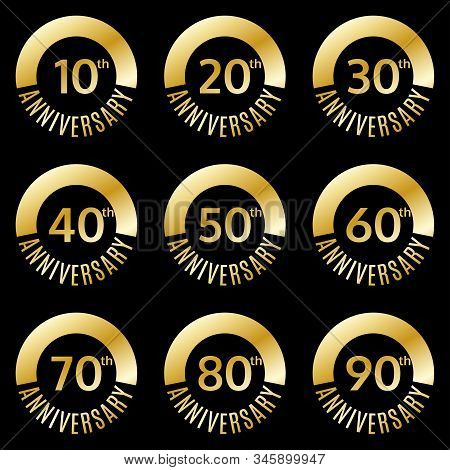 Anniversary Icon Or Label Set. 10,20,30,40,50,60,70,80,90 Th Years Celebration And Congratulation Em