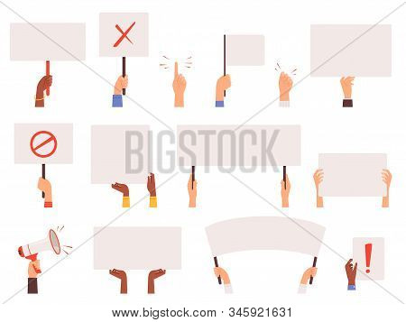 Protesters Banners. Holding Hands Politics Picket Blank Signs Manifestation Vector Collection. Manif