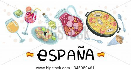 Spanish Food. Tapas Poster, Paella, Wine, Sangria, Olives. Flag Of Spain. Vector Illustration