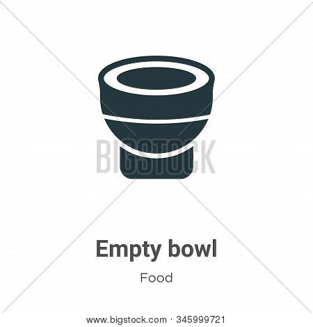 Empty bowl icon isolated on white background from food collection. Empty bowl icon trendy and modern