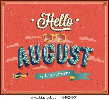 Hello August Typographic Design.