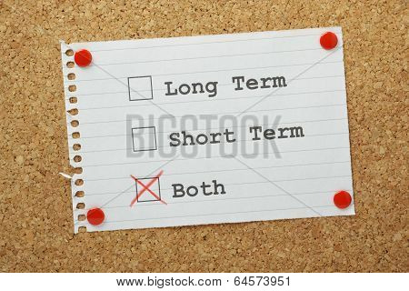 Long Term or Short Term Planning