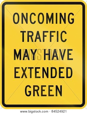 Oncoming Traffic May Have Extended Green
