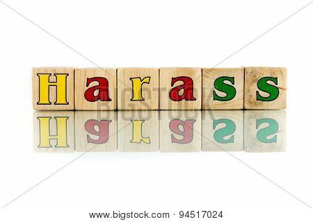 Harass