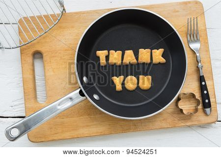 Cookie Biscuits Word Thank You In Frying Pan
