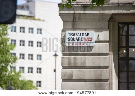 LONDON, UK - JUNE 15: Detail of Trafalgar Square street sign. June 15, 2015 in London. Trafalgar Square is at the heart of the city and is a popular tourist attraction.