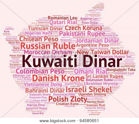 Kuwaiti Dinar Represents Foreign Exchange And Currencies