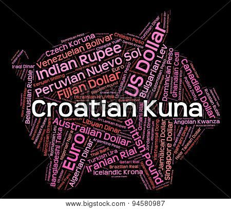 Croatian Kuna Indicating Currency Exchange And Forex poster
