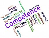 Competence Words Showing Expertness Wordcloud And Adeptness poster