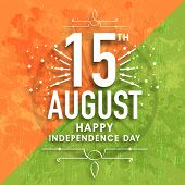 Greeting card design with stylish text 15th August on Ashoka Wheel and grungy national flag colors background for Indian Independence Day celebration.  poster