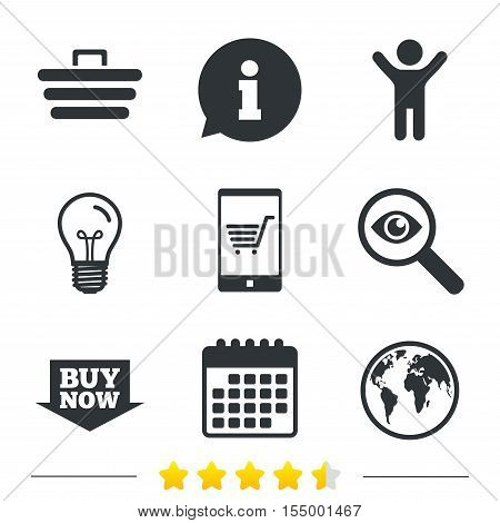 Online shopping icons. Smartphone, shopping cart, buy now arrow and internet signs. WWW globe symbol. Information, light bulb and calendar icons. Investigate magnifier. Vector
