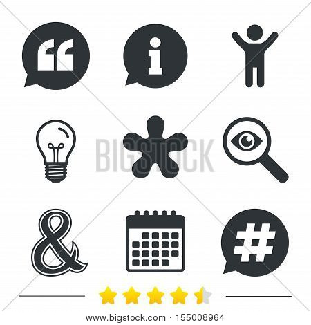 Quote, asterisk footnote icons. Hashtag social media and ampersand symbols. Programming logical operator AND sign. Speech bubble. Information, light bulb and calendar icons. Investigate magnifier