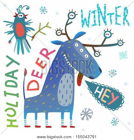 Christmas or New Year holidays celebration crazy monster deer and bird strange clip art design with snowflakes and text. Vector illustration.