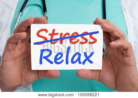 Stress Stressed Relax Relaxed Burnout Ill Illness Healthy Doctor