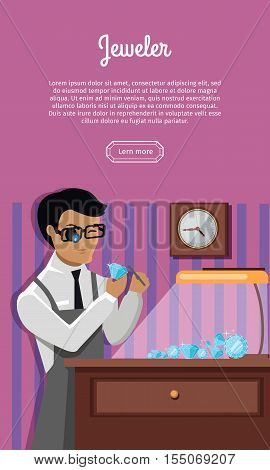 Jeweler during the evaluation of jewels. Young jeweler glasses examines faceted diamond in workplace in the lamplight flat style. Occupation person to work with precious stones. Vector illustration