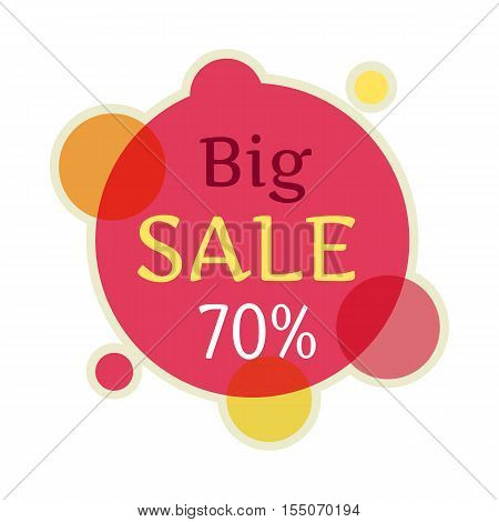 Big sale round banner isolated. 70 percent off price discount. Fall summer spring winter final sale. Big best last price christmas xmas sale. Advertising coupon badge label and sticker. Vector