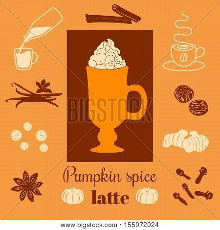 Pumpkin spice latte. Vector illustration with pumpkins, nutmeg, ginger, cloves, cinnamon, allspice, star anise, coffee cap, whipped cream and text on ginger background. For menu, cafe, tag, label