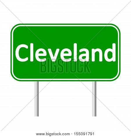 Cleveland green road sign isolated on white background.