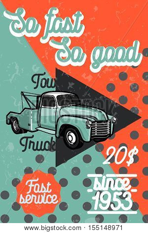 Color vintage car tow truck poster and design elements