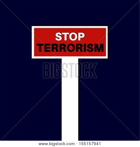 Stop terrorism. Vector illustration. Symbolizes a protest against extremism acts of terrorism. The way conducts in an impasse.