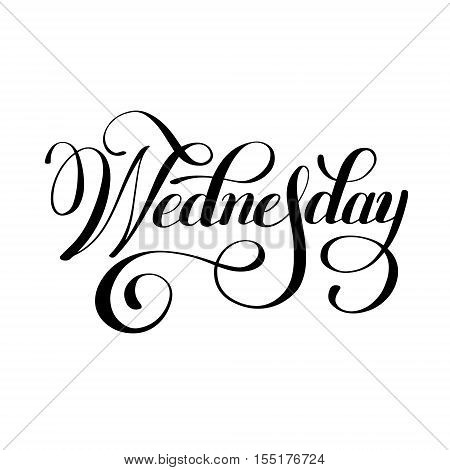 Wednesday day of the week handwritten black ink calligraphy lettering inscription isolated on white background, vector illustration