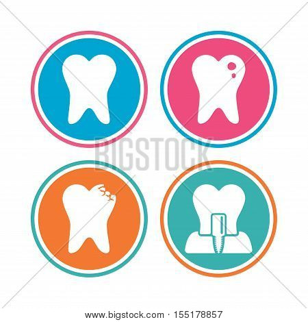 Dental care icons. Caries tooth sign. Tooth endosseous implant symbol. Colored circle buttons. Vector