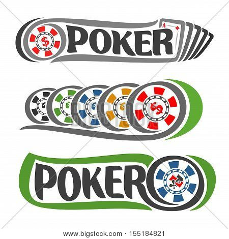 Vector logo Poker: five playing card set ace diamonds hand for gambling game, colorful chips with dollar sign for casino club, on token suits: spades, hearts, diamonds, clubs for poker gamble games.