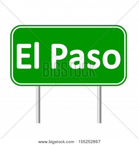 El Paso green road sign isolated on white background.
