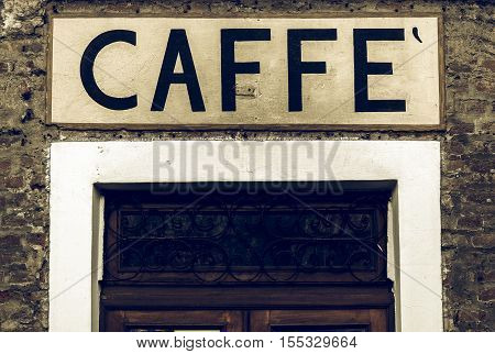 Vintage Looking Caffe Sign