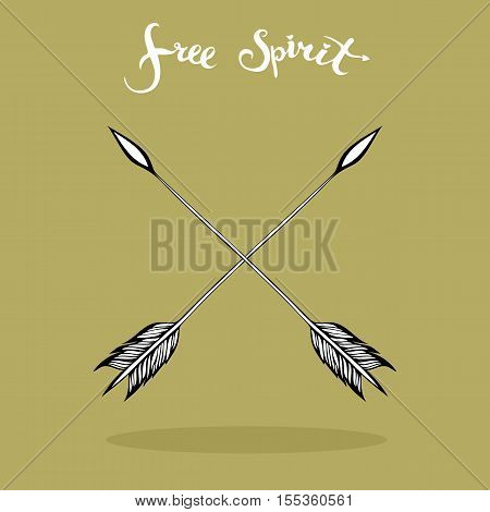 Two crossed feathered arrows and free spirit freehand lettering. Design objects. Vector illustration.
