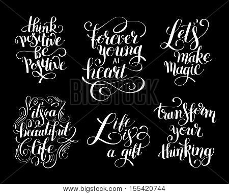 collection of black and white positive typography posters, conceptual handwritten phrases about life, modern set calligraphy vector illustration