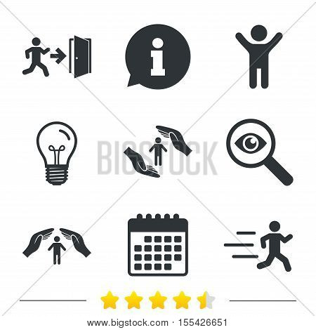 Life insurance hands protection icon. Human running symbol. Emergency exit with arrow sign. Information, light bulb and calendar icons. Investigate magnifier. Vector