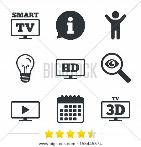 Smart TV mode icon. Widescreen symbol. High-definition resolution. 3D Television sign. Information, light bulb and calendar icons. Investigate magnifier. Vector