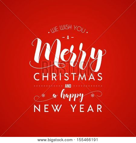 Merry Christmas and Happy New Year greeting card. Modern calligraphy lettering. Typographic vector design.