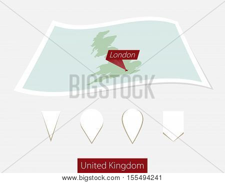 Curved Paper Map Of United Kingdom With Capital London On Gray Background. Four Different Map Pin Se