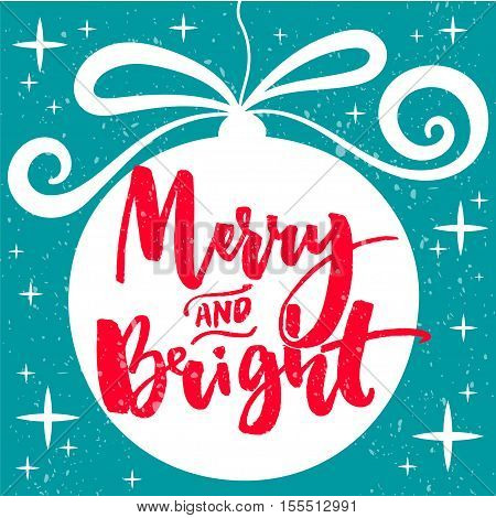 Merry and bright text on Christmas tree decoration. Red vector calligraphy. Christmas card design
