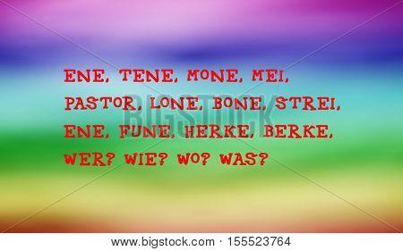 Traditional children's rhymes. Ene, tene, mone, mei,