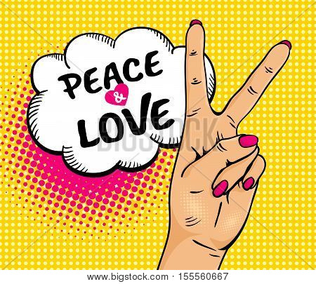 Love And Peace. Pop Art Background With Female Hand With Victory Sign And Speech Bubble . Vector Col