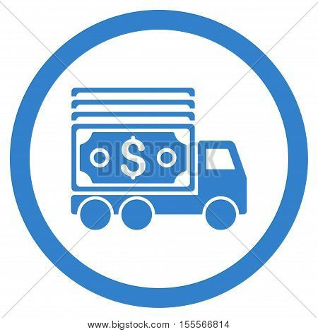 Cash Lorry rounded icon. Vector illustration style is flat iconic symbol, cobalt color, white background.