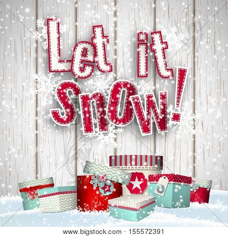Let it snow, red text on white wooden background with with group of colorful presents lying in snow and snowflakes, vector illustration, eps 10 with transparency and gradient meshes