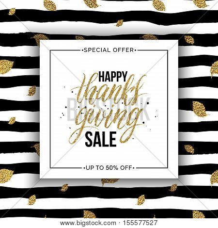 Happy Thanks giving sale text vector on seamless striped background with gold glitter leaves, special offer thanksgiving sale, golden shiny discount text for flyer, poster, banner, print,